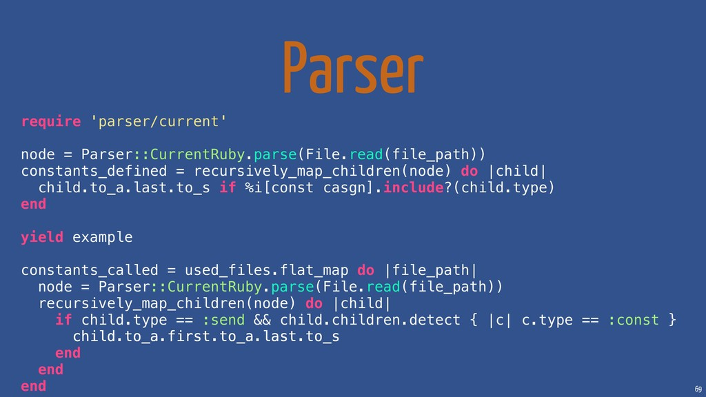 69 Parser require 'parser/current' node = Parse...