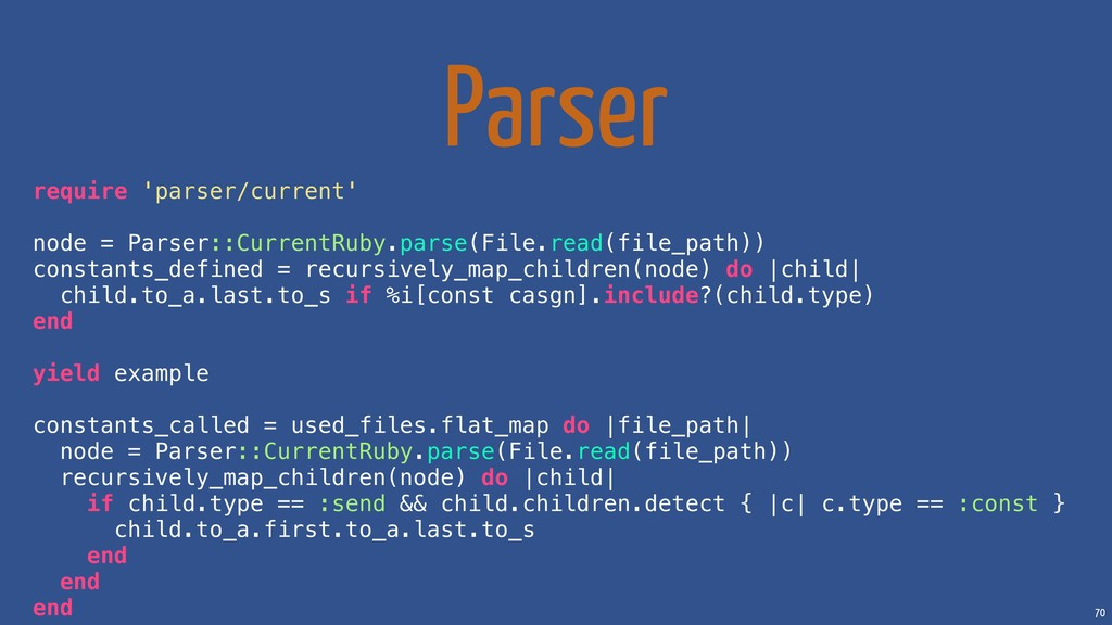 70 Parser require 'parser/current' node = Parse...
