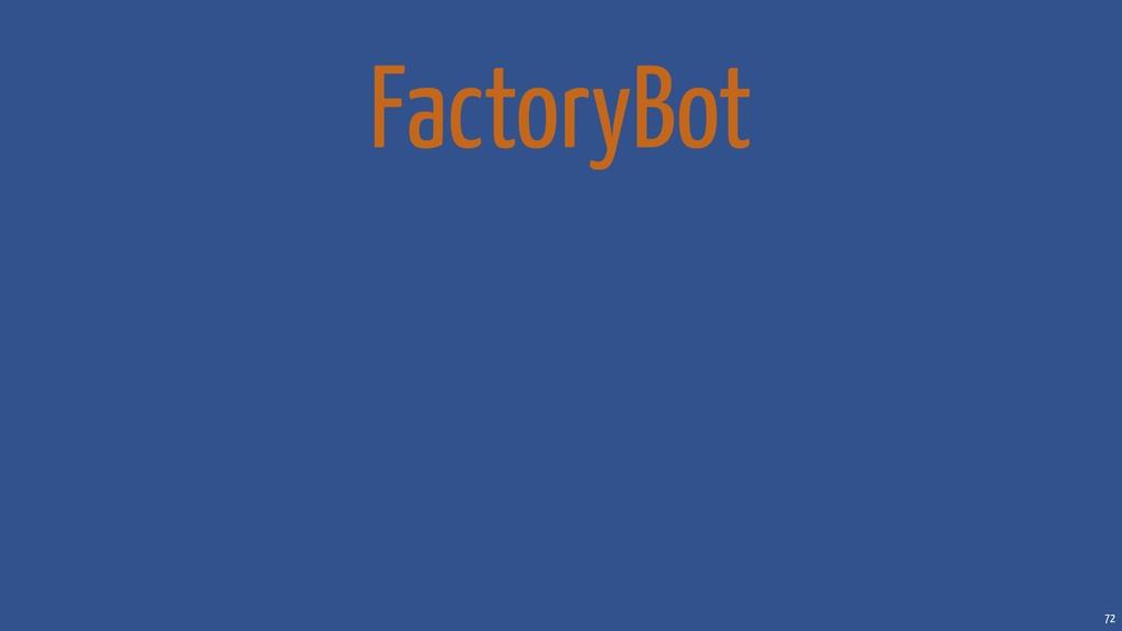 72 FactoryBot