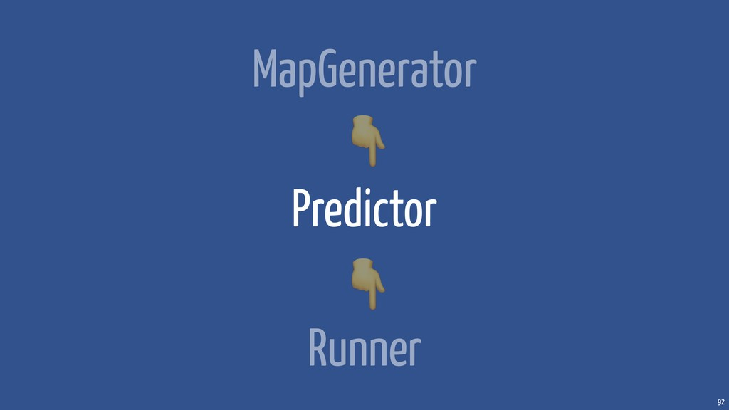 92 MapGenerator Predictor Runner