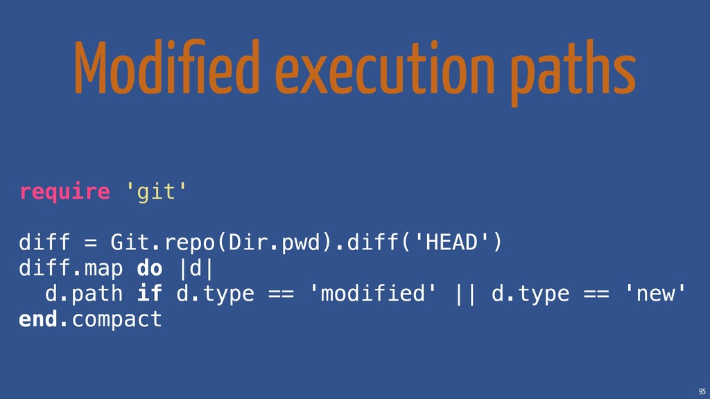 95 Modified execution paths require 'git' diff =...