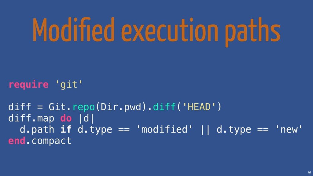 97 Modified execution paths require 'git' diff =...