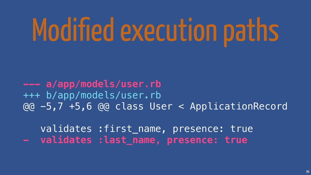 99 Modified execution paths --- a/app/models/use...