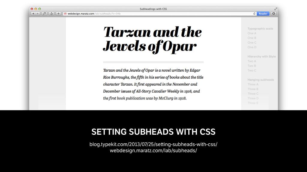 SETTING SUBHEADS WITH CSS  blog.typekit.com/20...