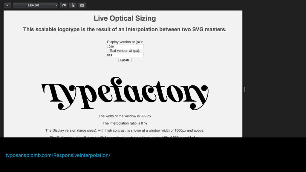 typosansplomb.com/ResponsiveInterpolation/