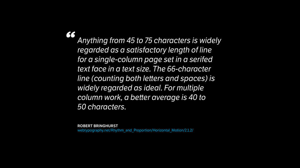 Anything from 45 to 75 characters is widely reg...