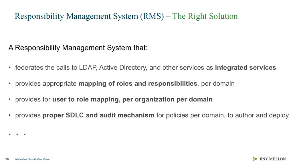 Information Classification: Public 18 Responsib...