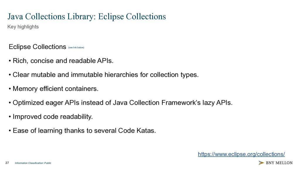 Information Classification: Public 27 Java Coll...