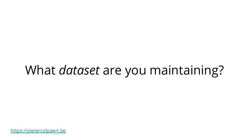 https://pietercolpaert.be What dataset are you ...
