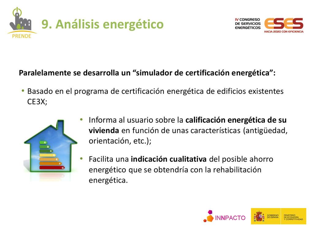 • Basado en el programa de certificación energé...