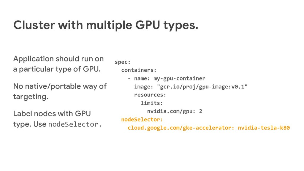 Cluster with multiple GPU types. Application sh...