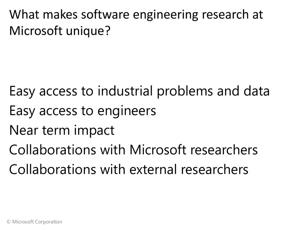 © Microsoft Corporation What makes software eng...