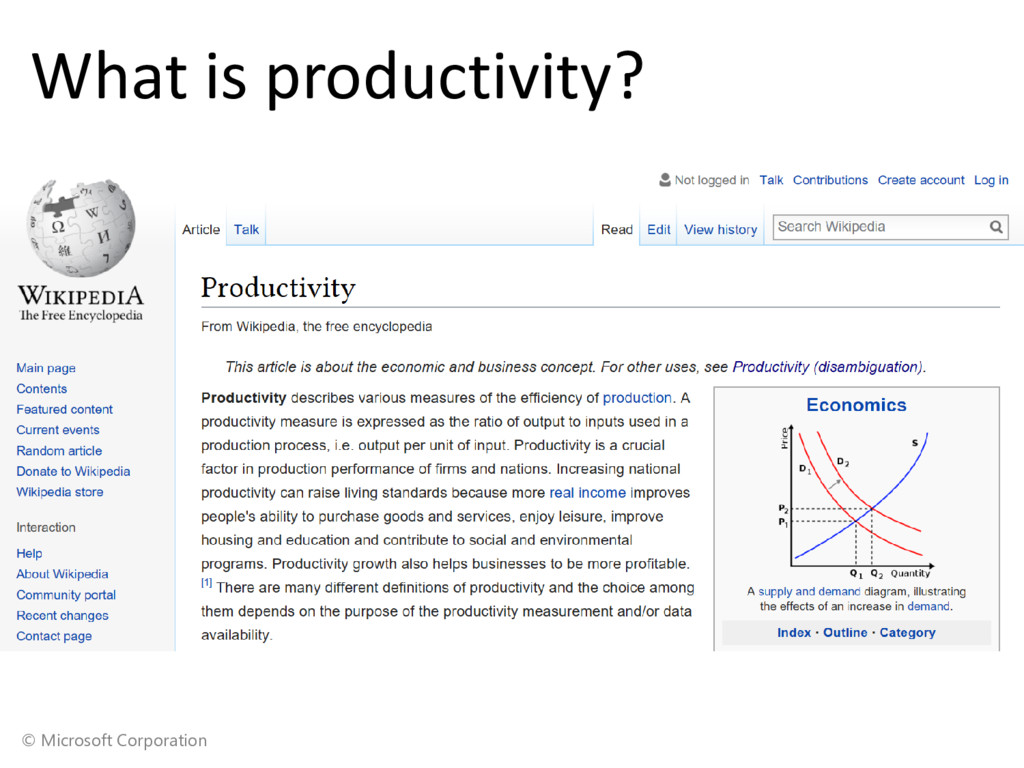 © Microsoft Corporation What is productivity? •...