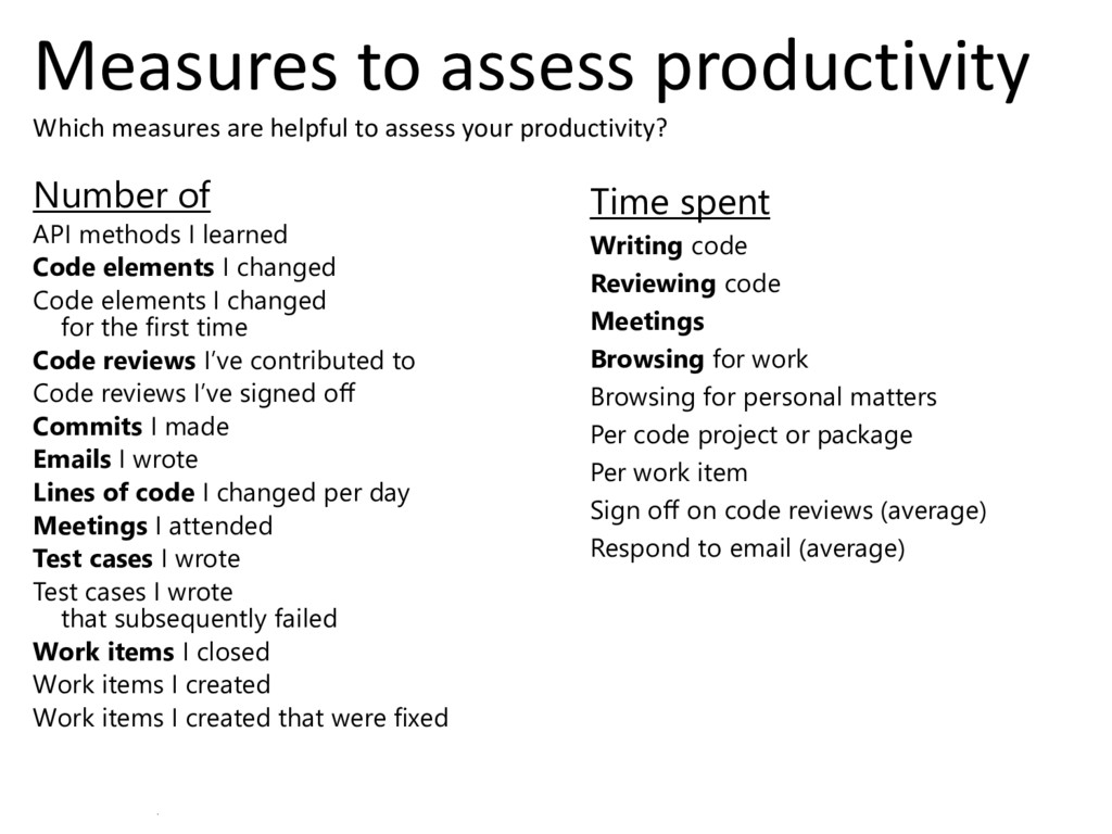 © Microsoft Corporation Measures to assess prod...