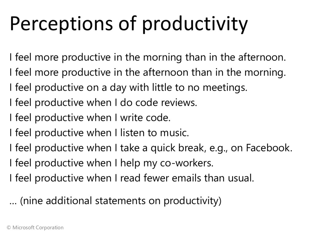 © Microsoft Corporation Perceptions of producti...