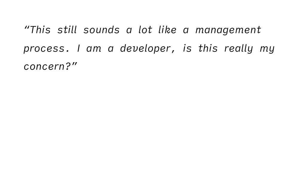 """This still sounds a lot like a management proc..."