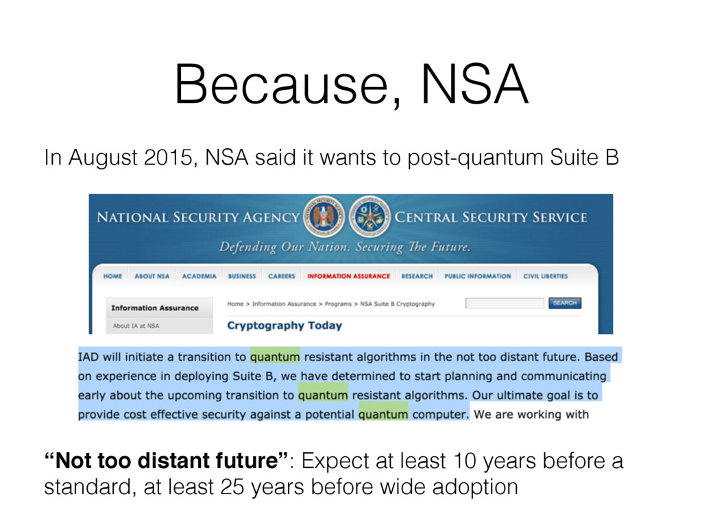 Because, NSA In August 2015, NSA said it wants ...