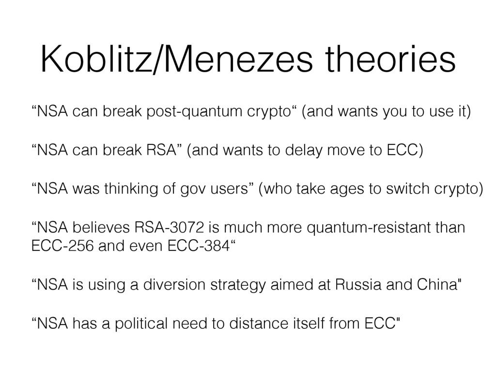 "Koblitz/Menezes theories ""NSA can break post-qu..."