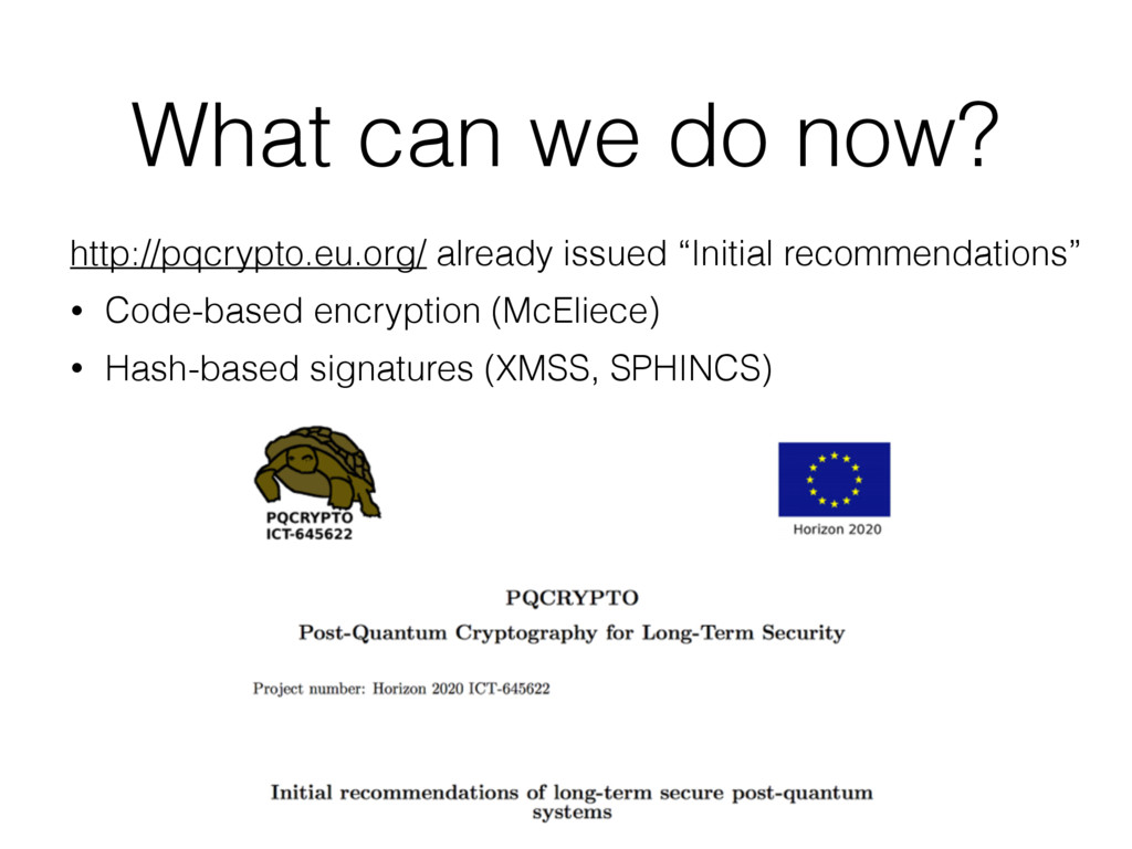 What can we do now? http://pqcrypto.eu.org/ alr...