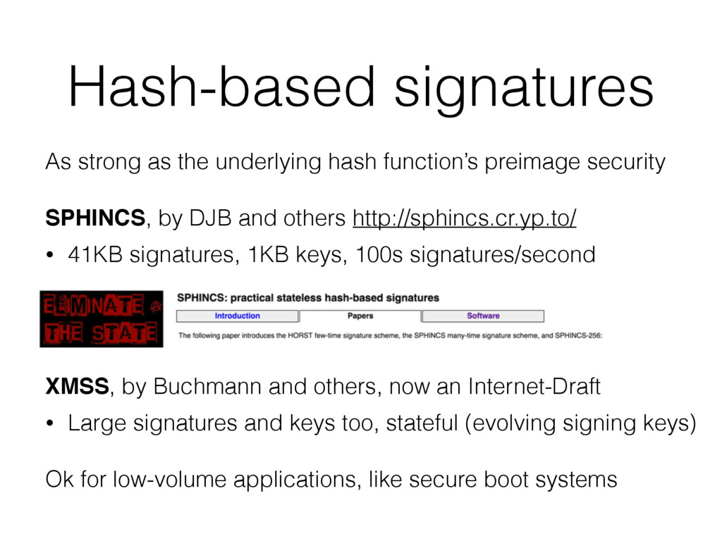 Hash-based signatures As strong as the underlyi...