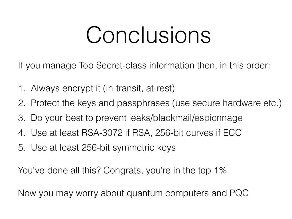 Conclusions If you manage Top Secret-class info...