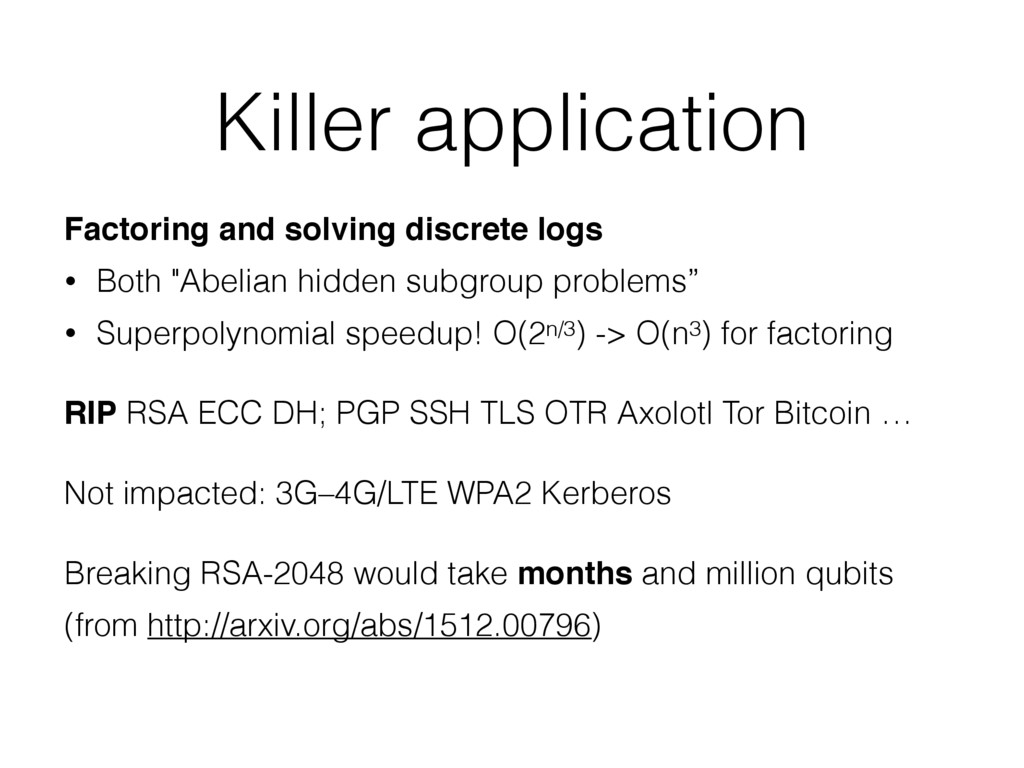 Killer application Factoring and solving discre...