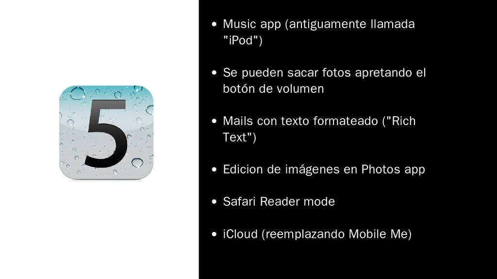 """Music app (antiguamente llamada """"iPod"""") Se pued..."""