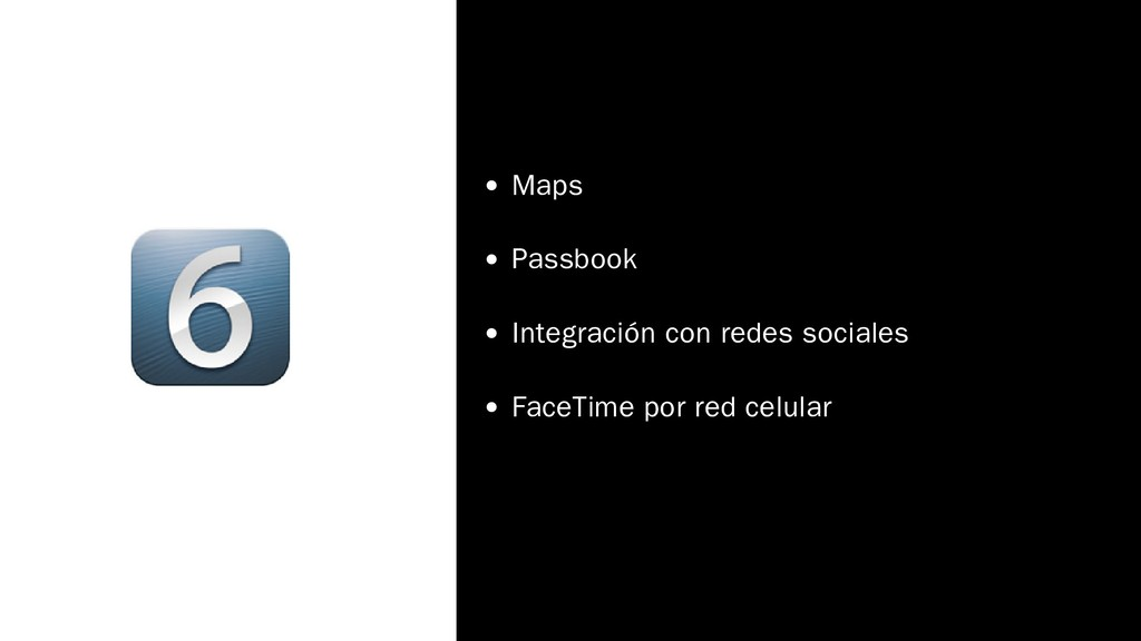 Maps Passbook Integración con redes sociales Fa...