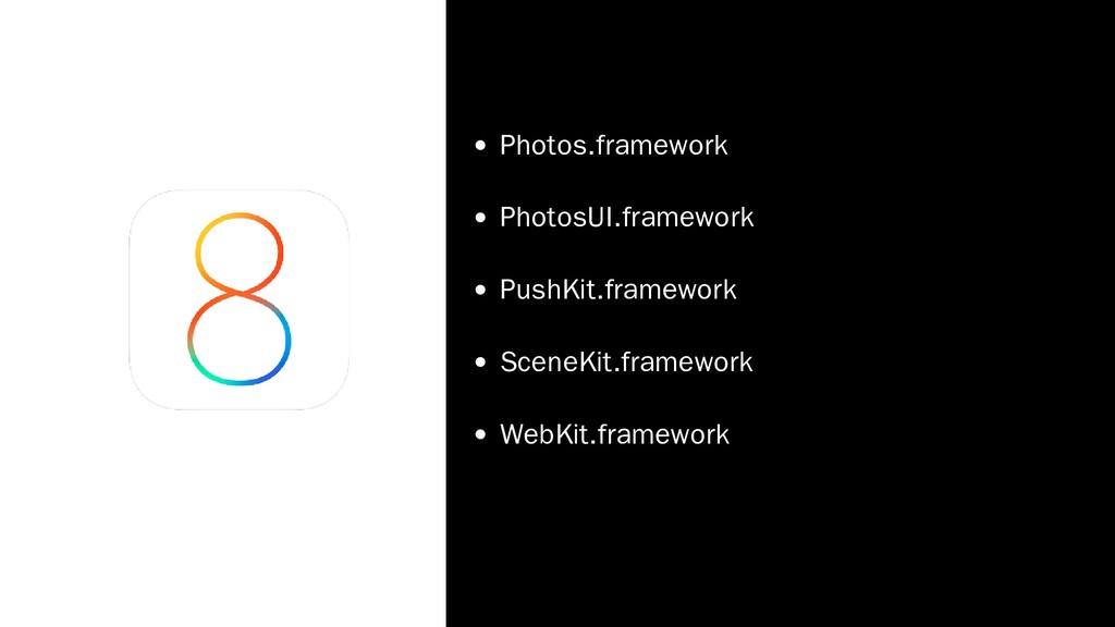 Photos.framework PhotosUI.framework PushKit.fra...