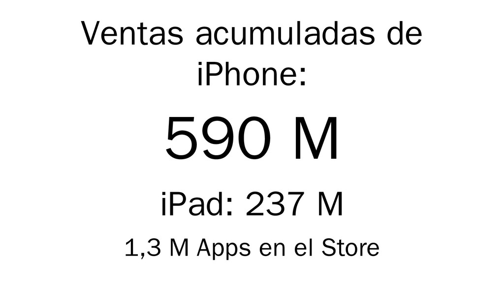 Ventas acumuladas de iPhone: 590 M iPad: 237 M ...