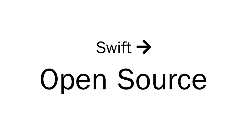 Swift  Open Source