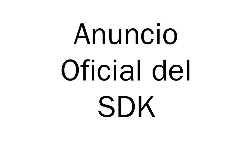 Anuncio Oficial del SDK
