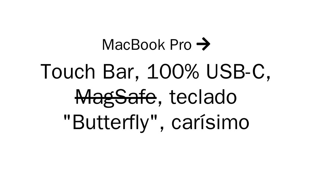 MacBook Pro  Touch Bar, 100% USB-C, MagSafe, t...