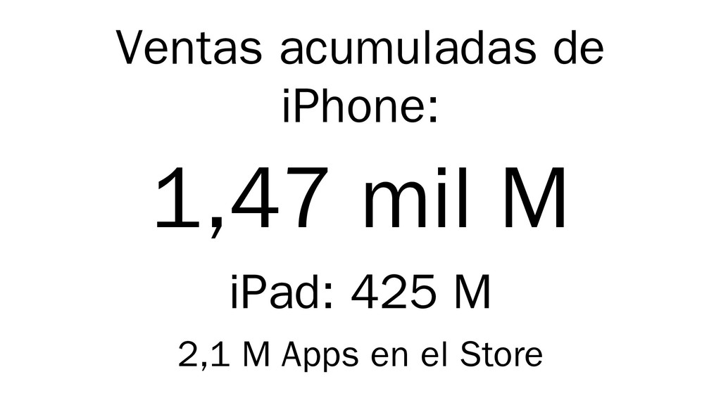 Ventas acumuladas de iPhone: 1,47 mil M iPad: 4...
