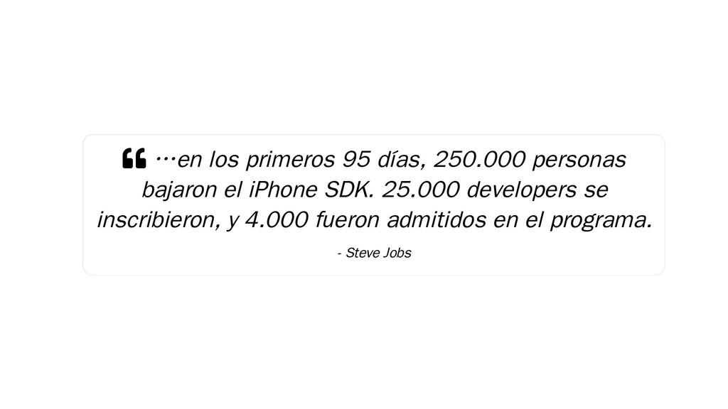  …en los primeros 95 días, 250.000 personas ba...