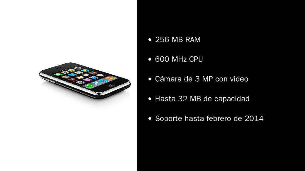 256 MB RAM 600 MHz CPU Cámara de 3 MP con video...