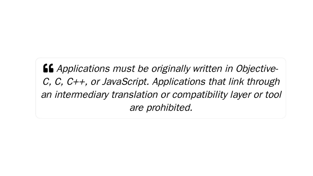  Applications must be originally written in Ob...