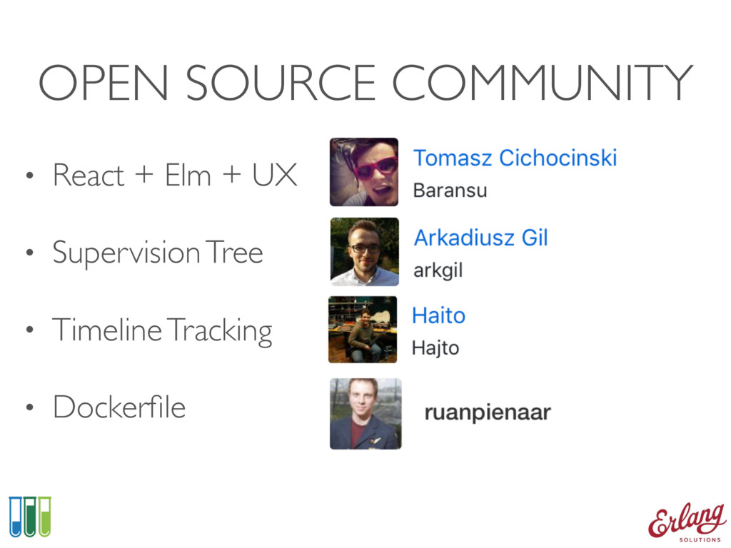 OPEN SOURCE COMMUNITY • React + Elm + UX • Supe...