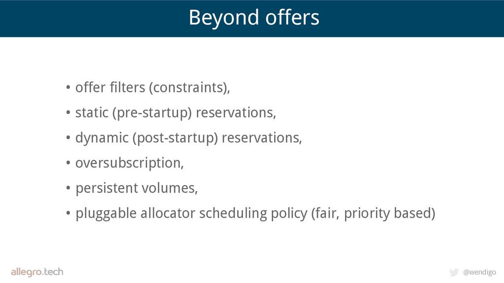 @wendigo Beyond offers • offer filters (constra...