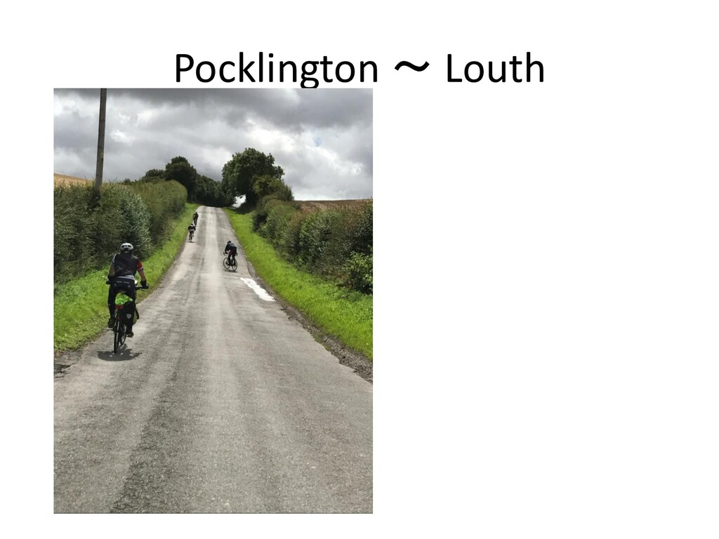 Pocklington ~ Louth