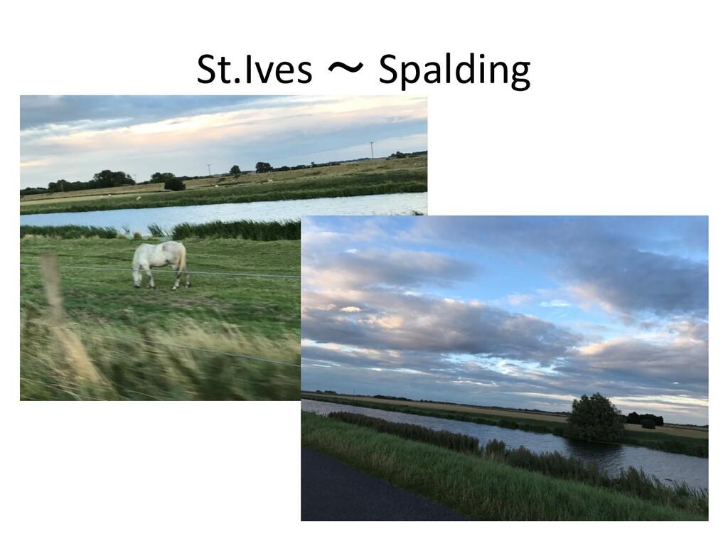St.Ives ~ Spalding