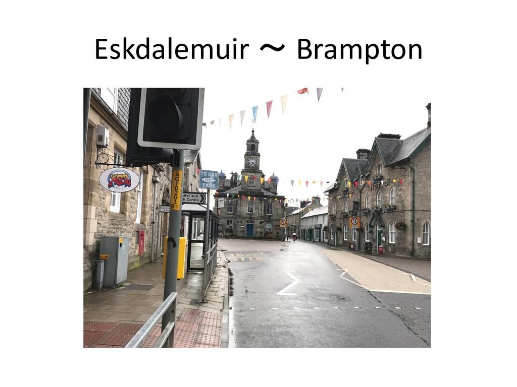 Eskdalemuir ~ Brampton