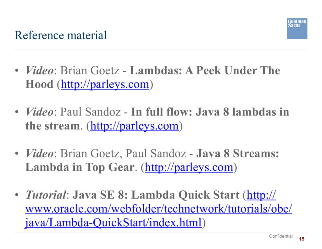 Confidential • Video: Brian Goetz - Lambdas: A ...