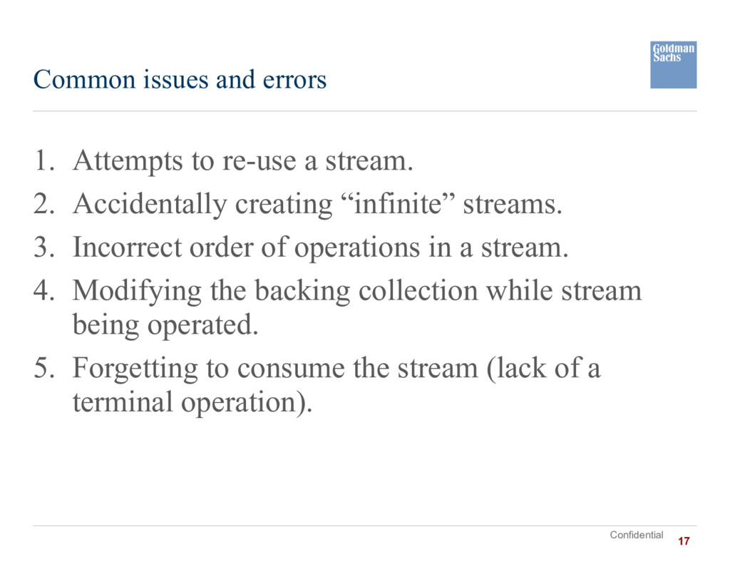 Confidential 1. Attempts to re-use a stream. 2....
