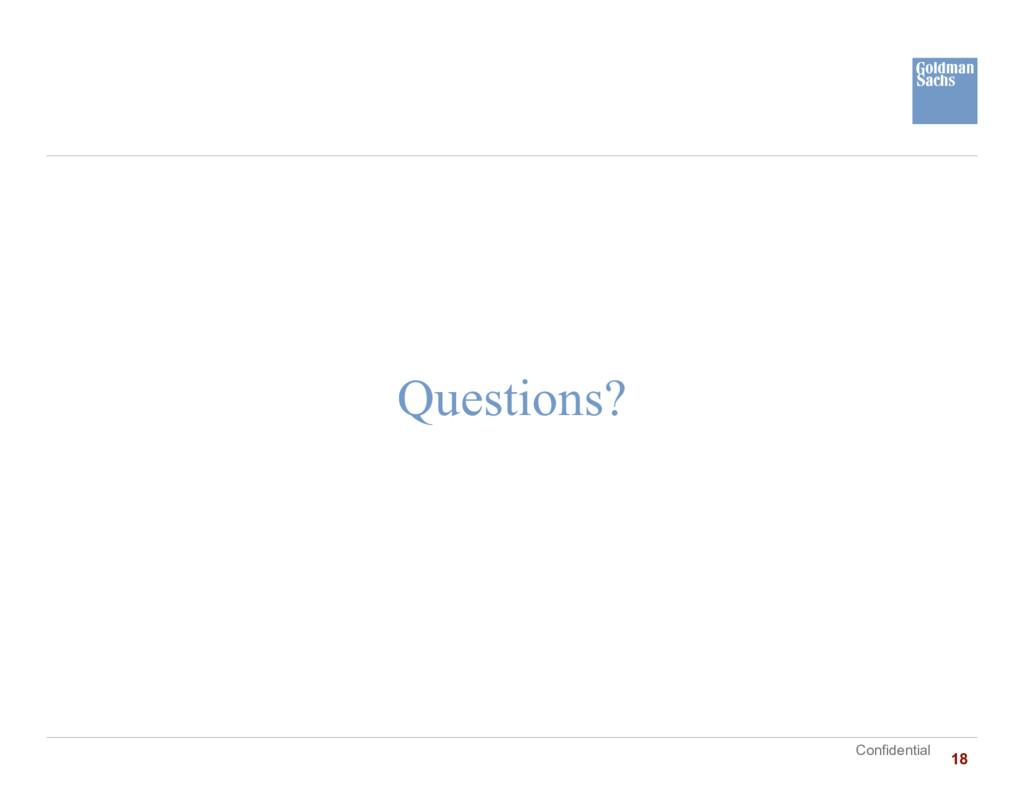 Confidential Questions? 18