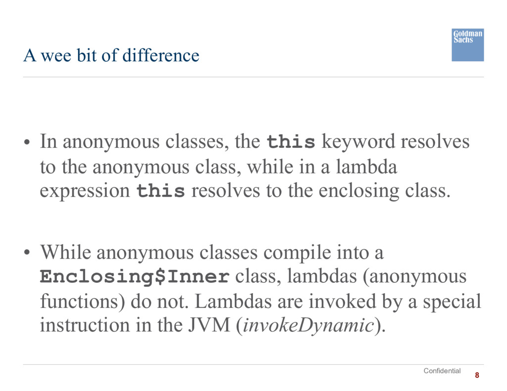 Confidential • In anonymous classes, the this k...