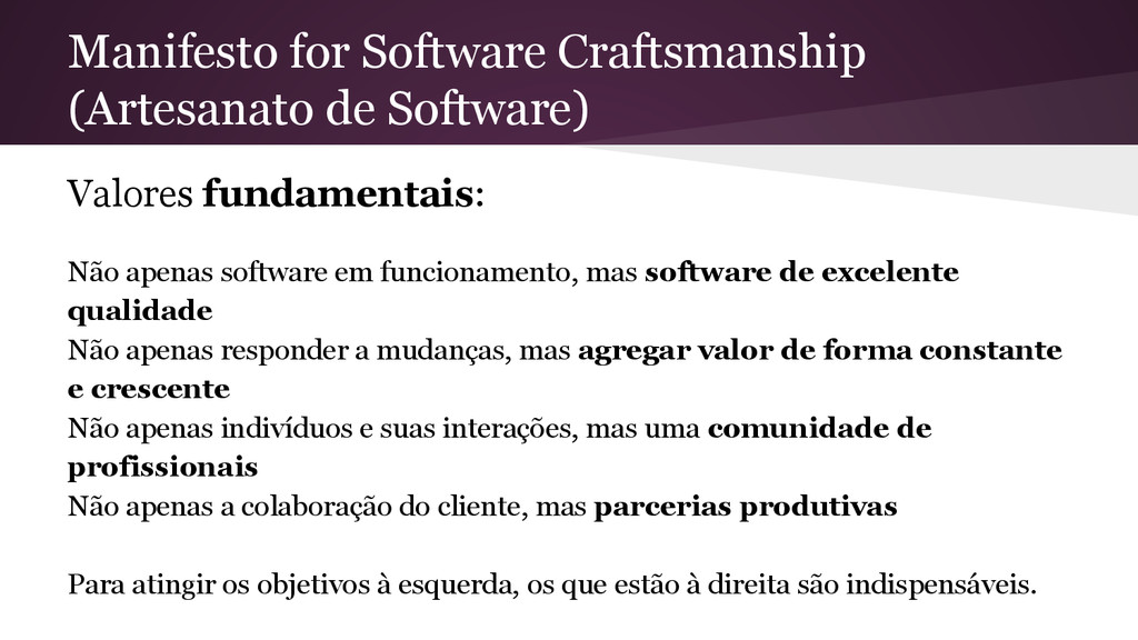 Manifesto for Software Craftsmanship (Artesanat...