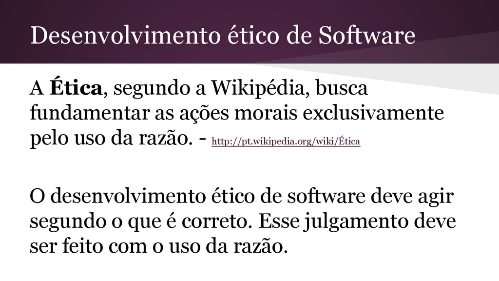 Desenvolvimento ético de Software A Ética, segu...