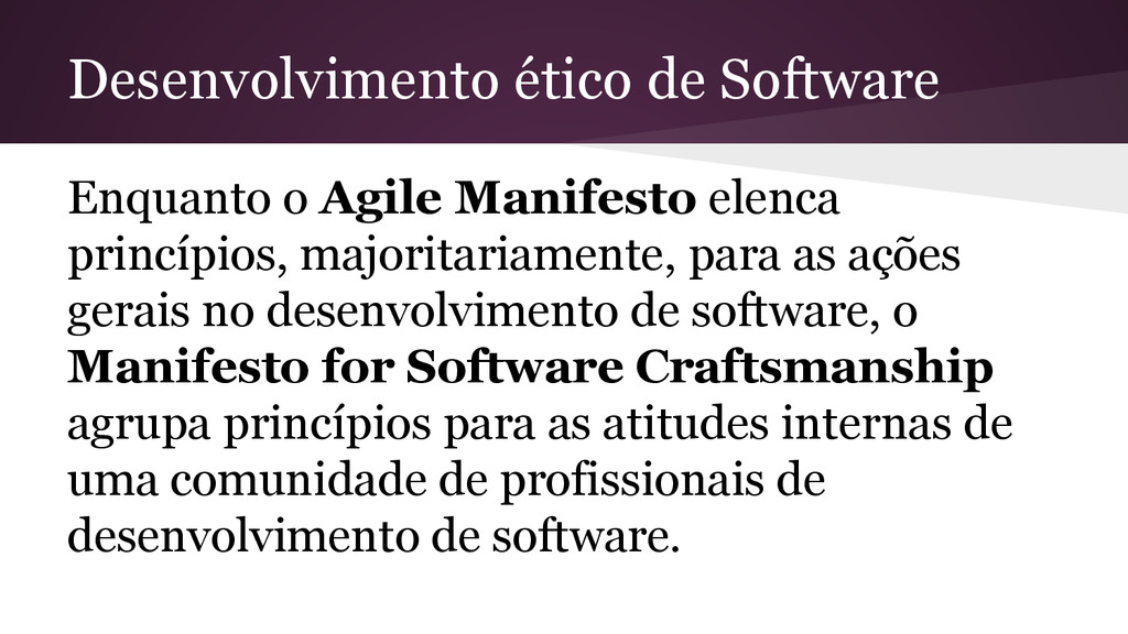 Desenvolvimento ético de Software Enquanto o Ag...