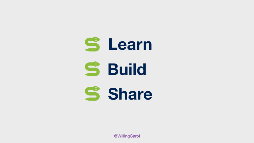 @WillingCarol Learn Share Build